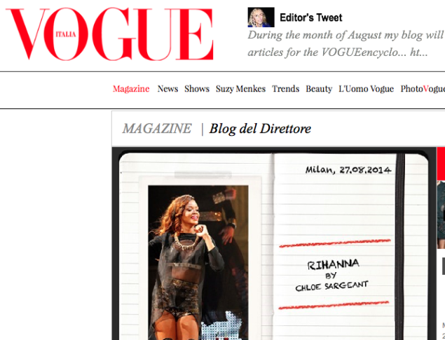 Vogue Italia, featured article 'Rihanna', Blog del Direttore, August 2014, http://www.vogue.it/magazine/blog-del-direttore/2014/08/27-agosto